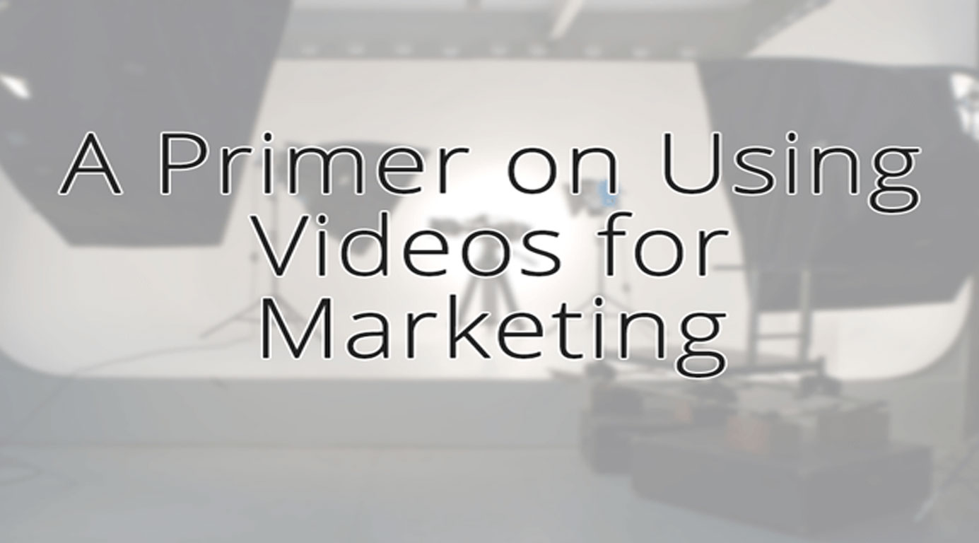 Using Videos for Marketing