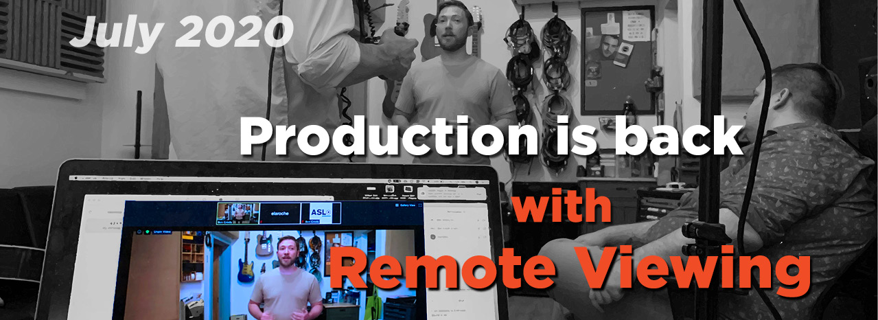 PRODUCTION IS BACK WITH REMOTE VIEWING